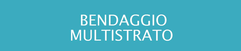 bendaggio_multistrato